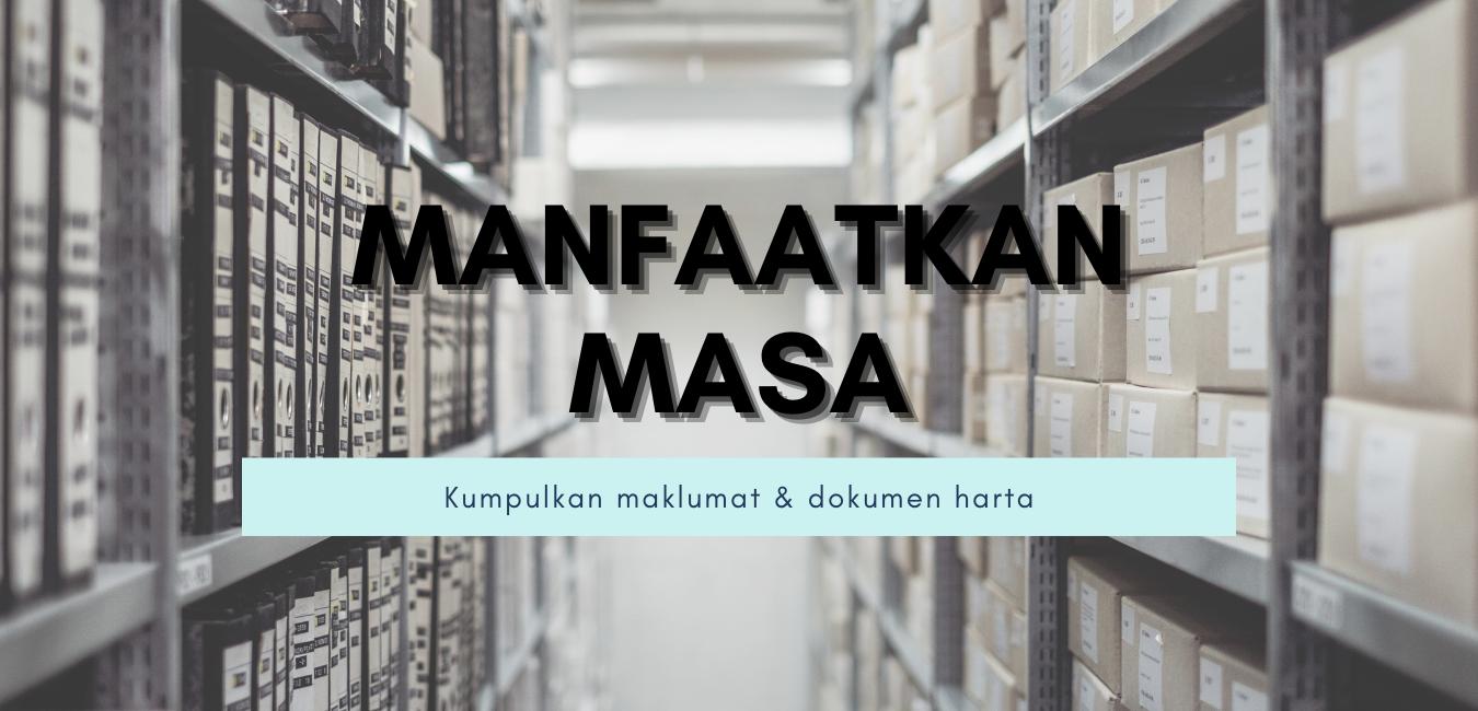 Manfaat Masa Kumpul Dokumen Pemilikan Harta